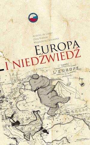 Europa I Niedzwiedz Andrzej De Lazari Magdalena Zakowska Oleg